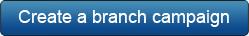 Create a Branch Campaign